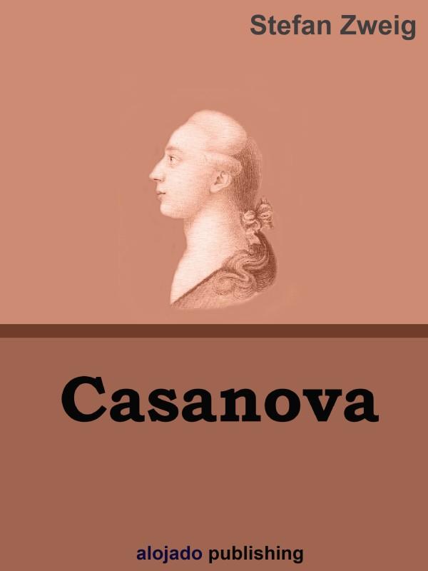 Stefan Zweig Casanova