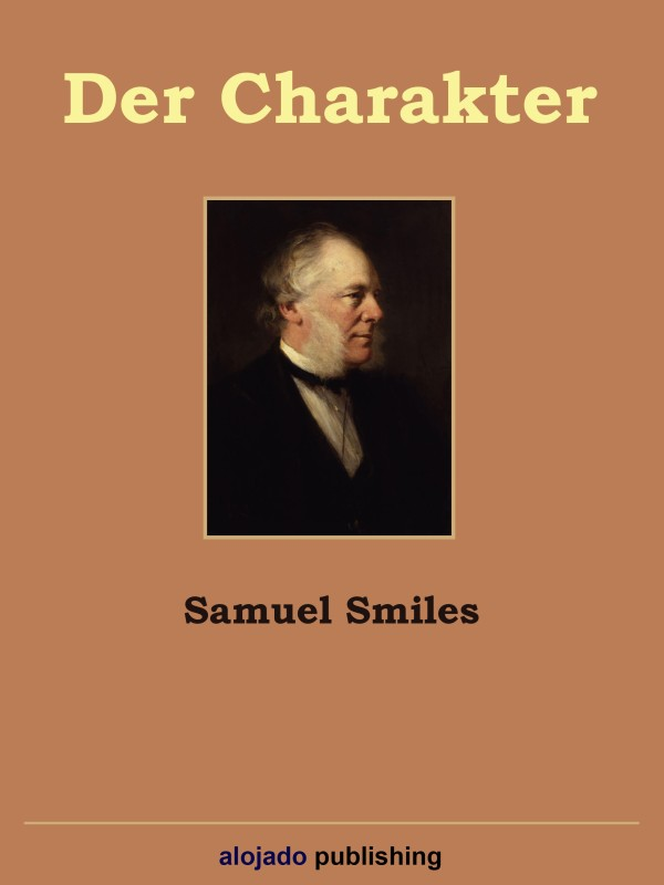 Samuel Smiles Der Charakter
