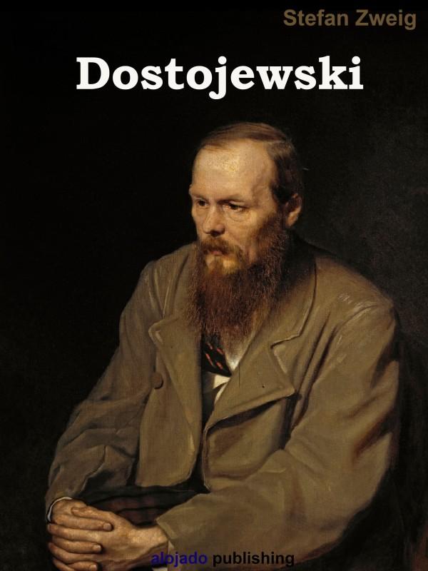Stefan Zweig Dostojewski