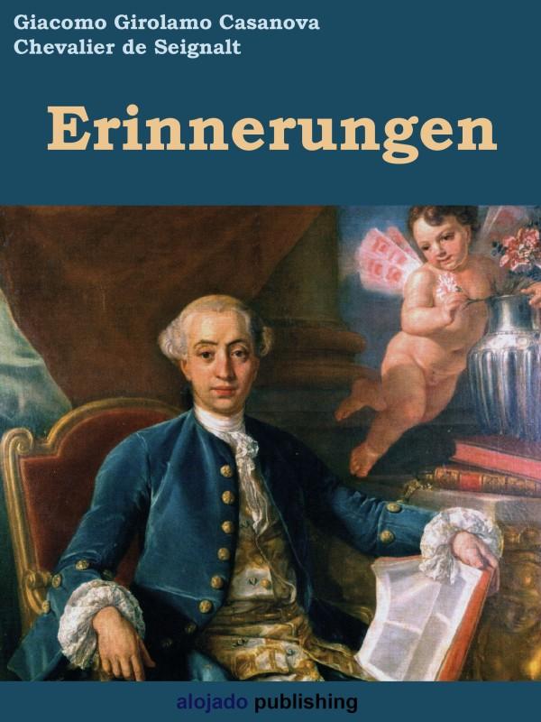 Giacomo Casanova Erinnerungen