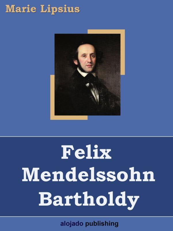 Marie Lipsius Felix Mendelssohn Bartholdy