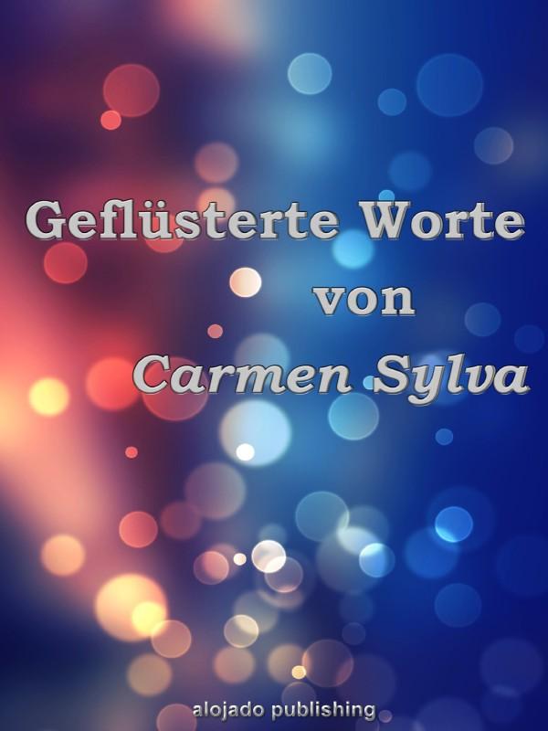 Carmen Sylva Geflüsterte Worte