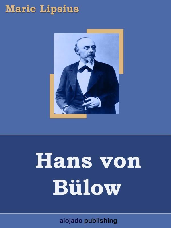 Marie Lipsius Hans von Bülow
