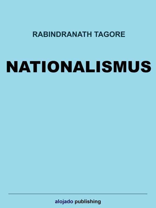 Rabindranath Tagore Nationalismus