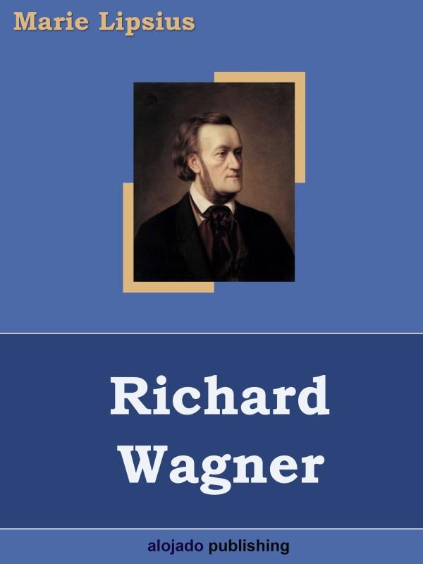 Marie Lipsius Richard Wagner